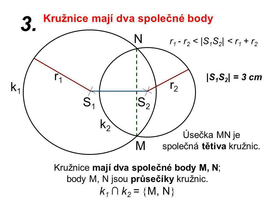 Úsečka MN je společná tětiva kružnic.