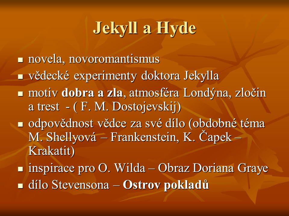 Jekyll a Hyde novela, novoromantismus