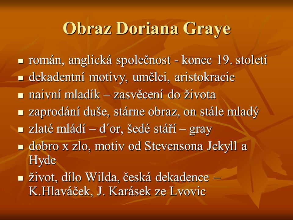 Obraz Doriana Graye román, anglická společnost - konec 19. století