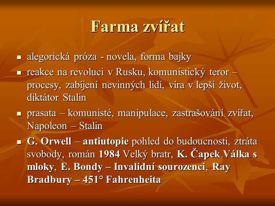 Farma zvířat alegorická próza - novela, forma bajky