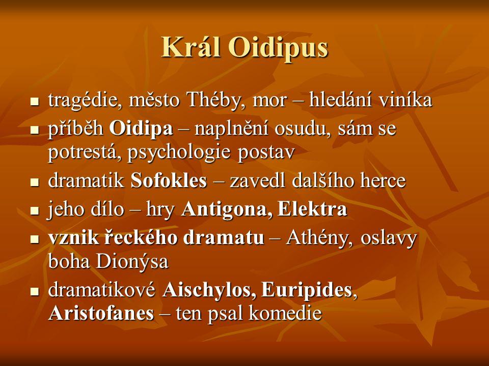 Král Oidipus tragédie, město Théby, mor – hledání viníka