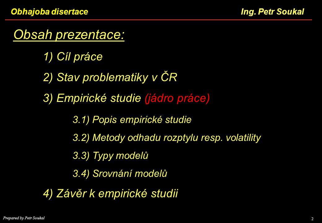 Obsah prezentace: 2) Stav problematiky v ČR