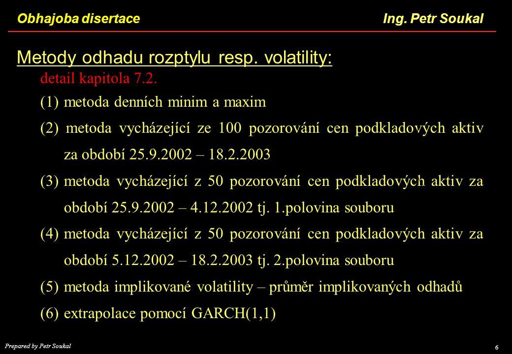 Metody odhadu rozptylu resp. volatility:
