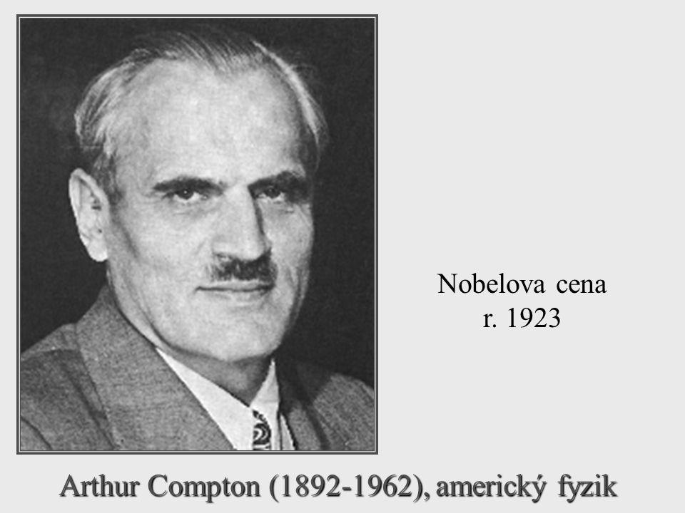 Arthur Compton (1892-1962), americký fyzik