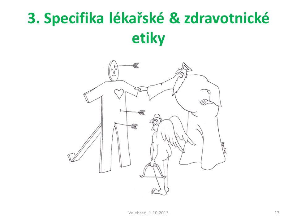 3. Specifika lékařské & zdravotnické etiky