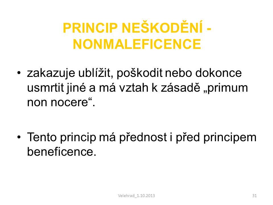 PRINCIP NEŠKODĚNÍ - NONMALEFICENCE