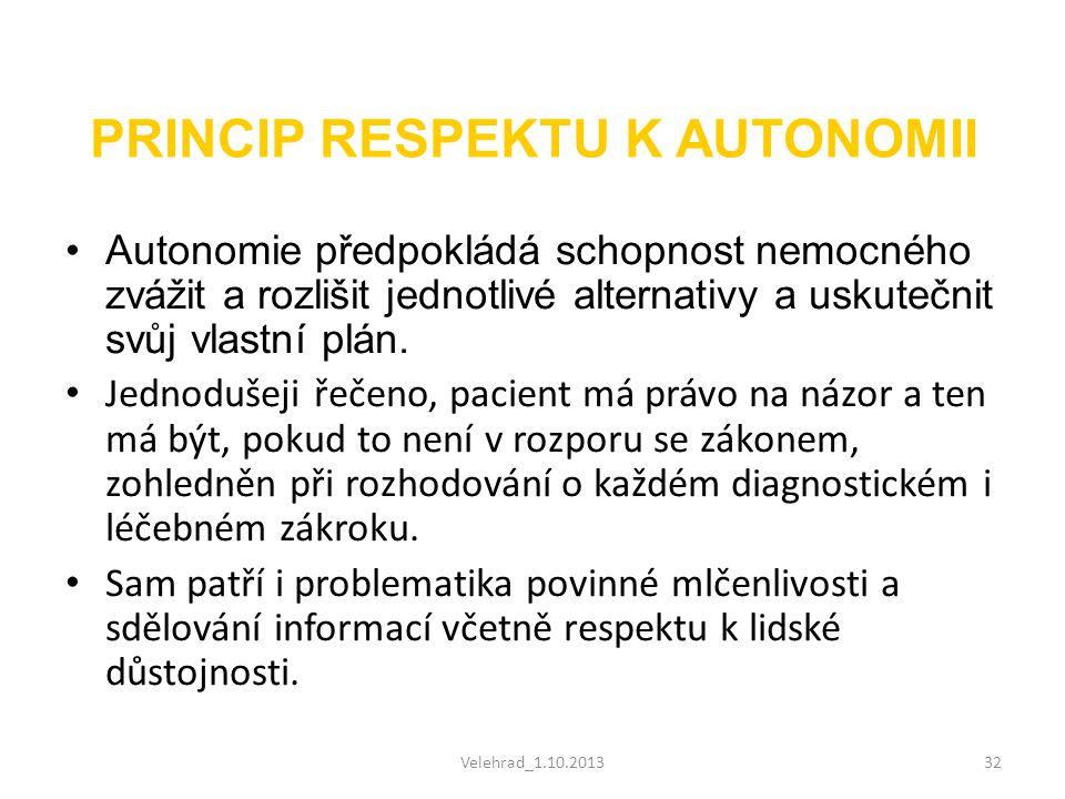 PRINCIP RESPEKTU K AUTONOMII