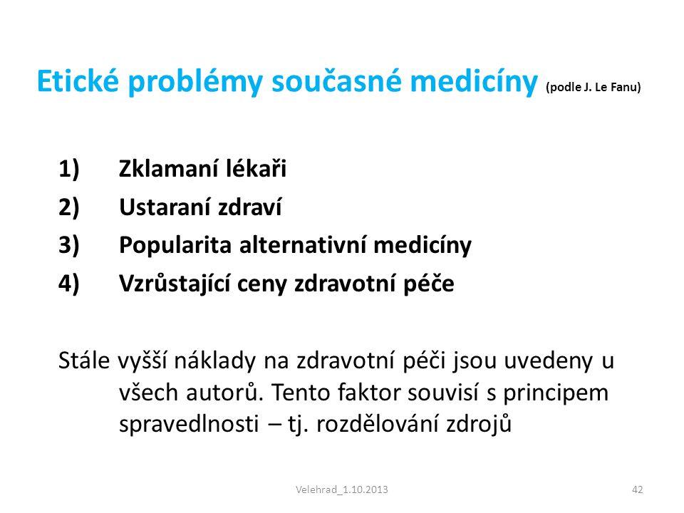 Etické problémy současné medicíny (podle J. Le Fanu)