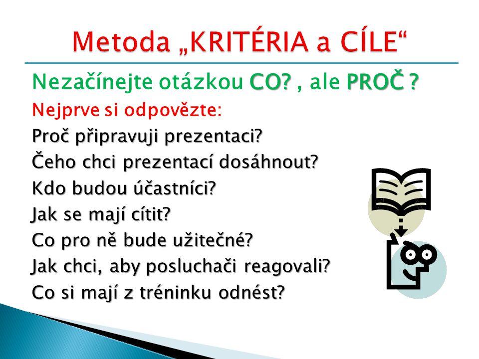 "Metoda ""KRITÉRIA a CÍLE"