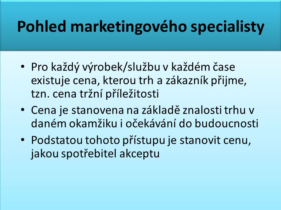 Pohled marketingového specialisty