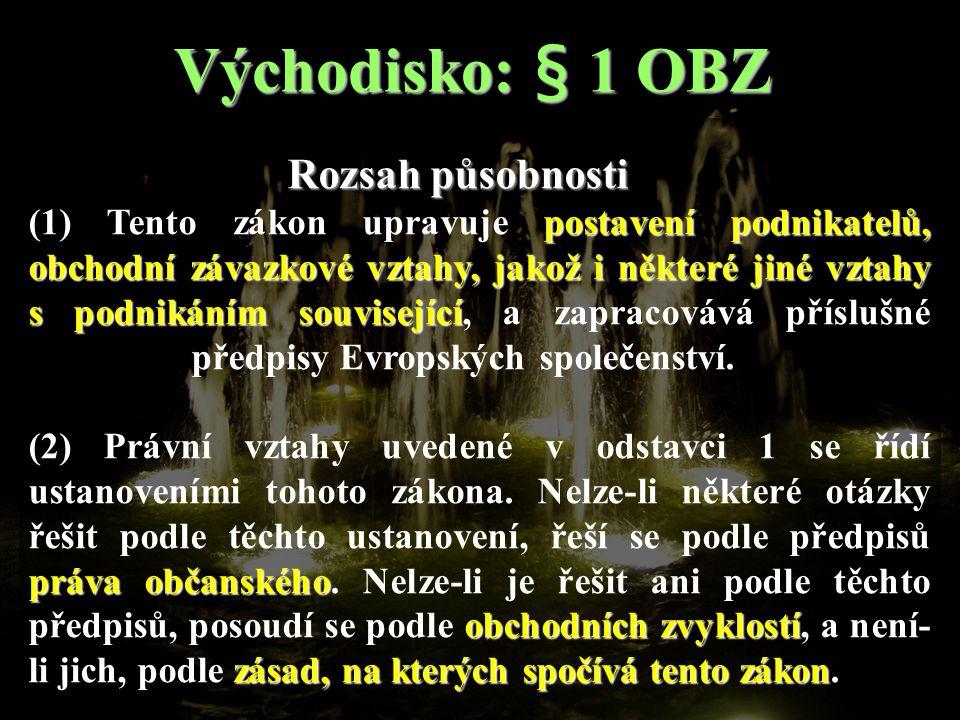 Východisko: § 1 OBZ