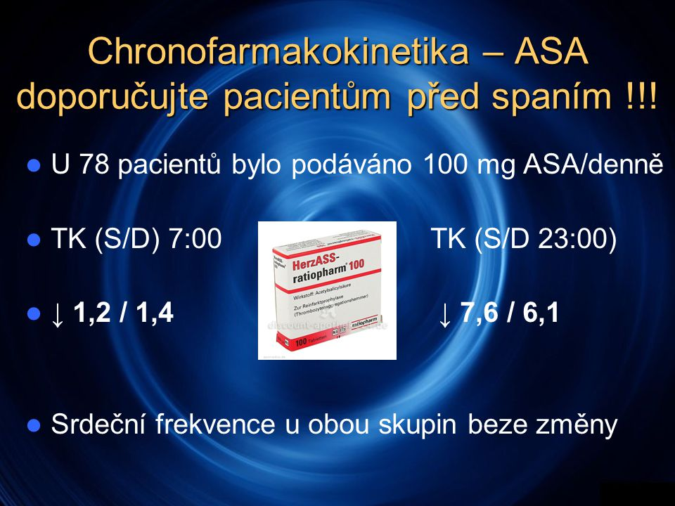 Chronofarmakokinetika – ASA doporučujte pacientům před spaním !!!