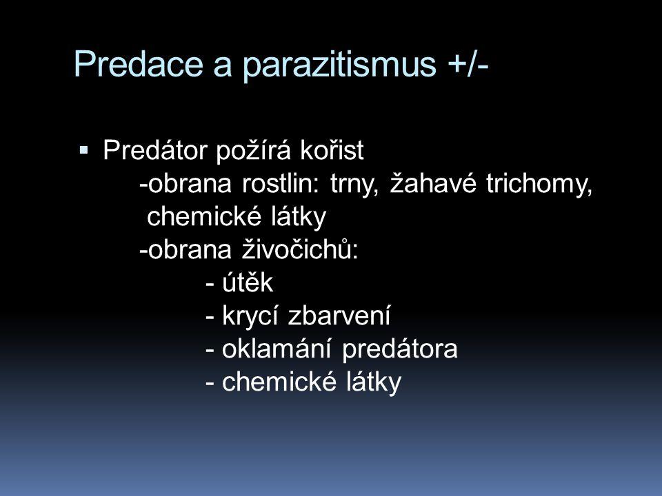 Predace a parazitismus +/-