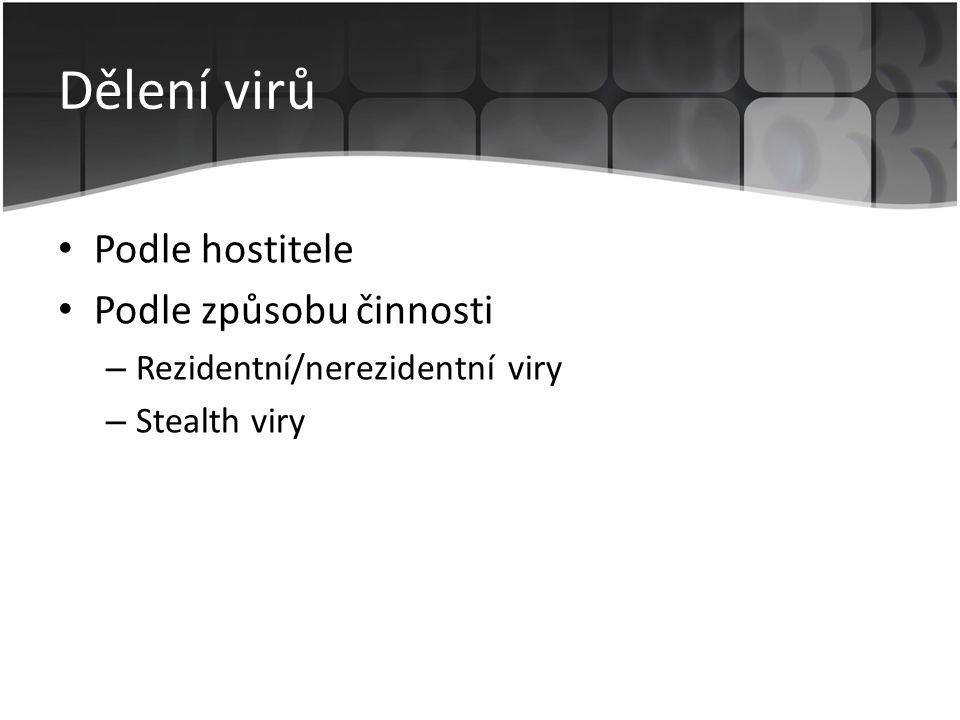Dělení virů Podle hostitele Podle způsobu činnosti