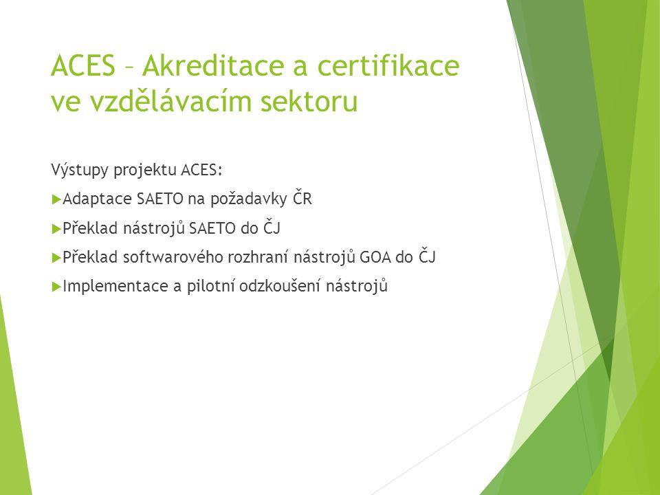ACES – Akreditace a certifikace ve vzdělávacím sektoru