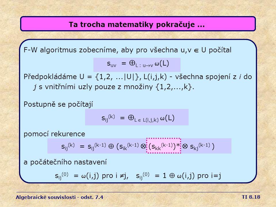 Ta trocha matematiky pokračuje ...