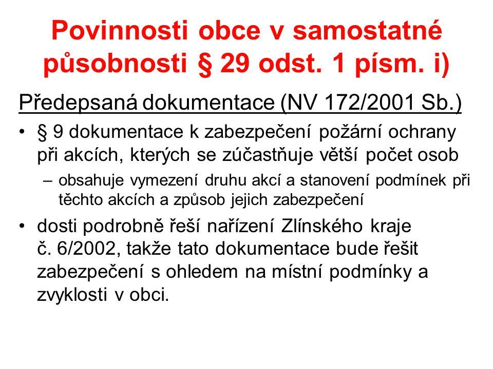 Povinnosti obce v samostatné působnosti § 29 odst. 1 písm. i)