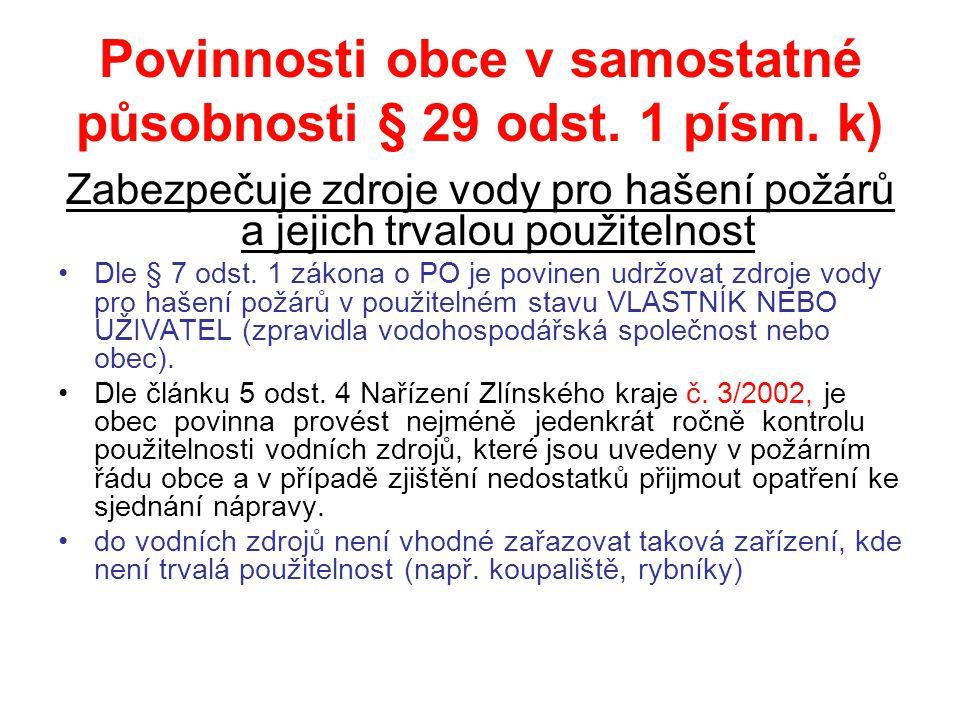 Povinnosti obce v samostatné působnosti § 29 odst. 1 písm. k)