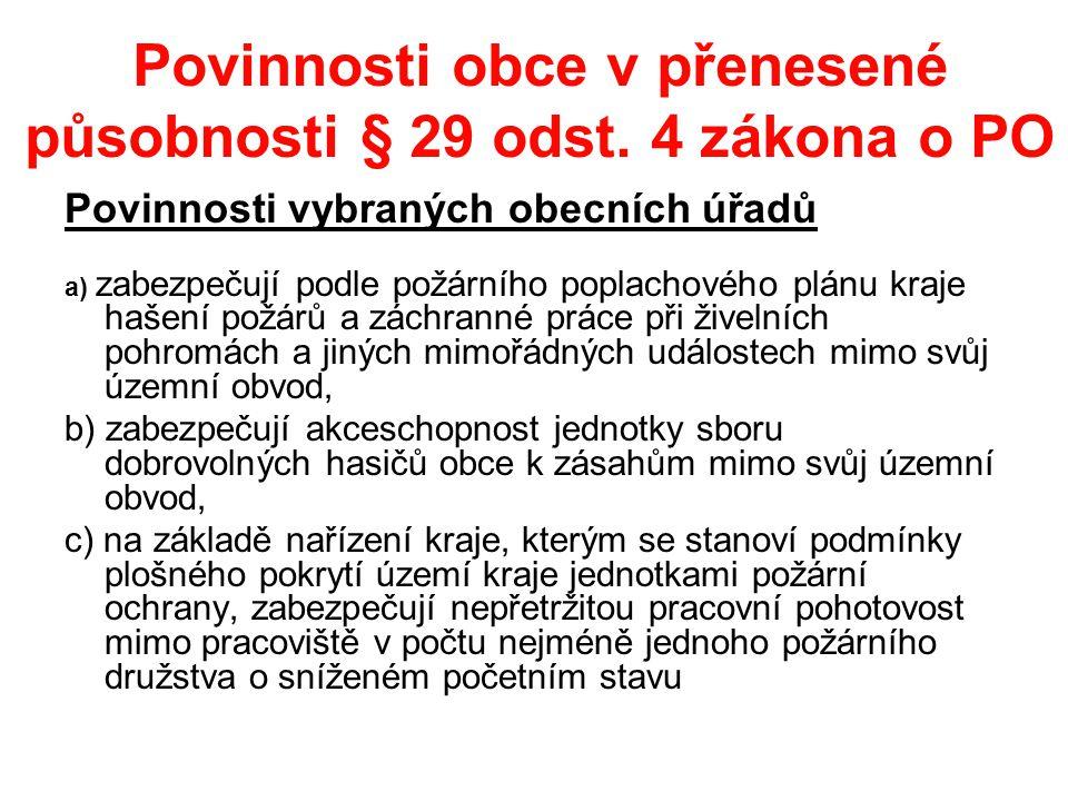 Povinnosti obce v přenesené působnosti § 29 odst. 4 zákona o PO