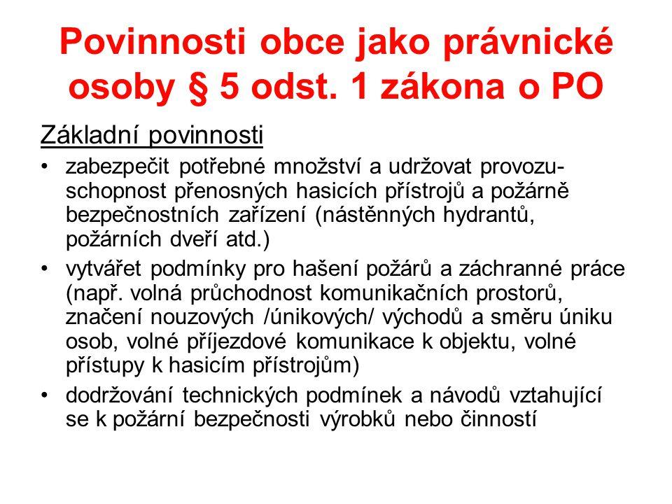 Povinnosti obce jako právnické osoby § 5 odst. 1 zákona o PO