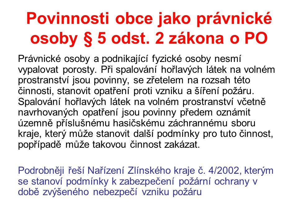 Povinnosti obce jako právnické osoby § 5 odst. 2 zákona o PO