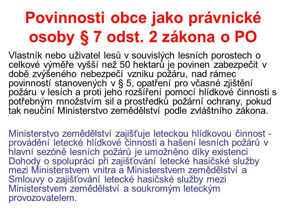 Povinnosti obce jako právnické osoby § 7 odst. 2 zákona o PO