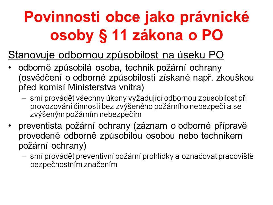 Povinnosti obce jako právnické osoby § 11 zákona o PO
