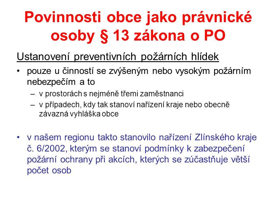 Povinnosti obce jako právnické osoby § 13 zákona o PO