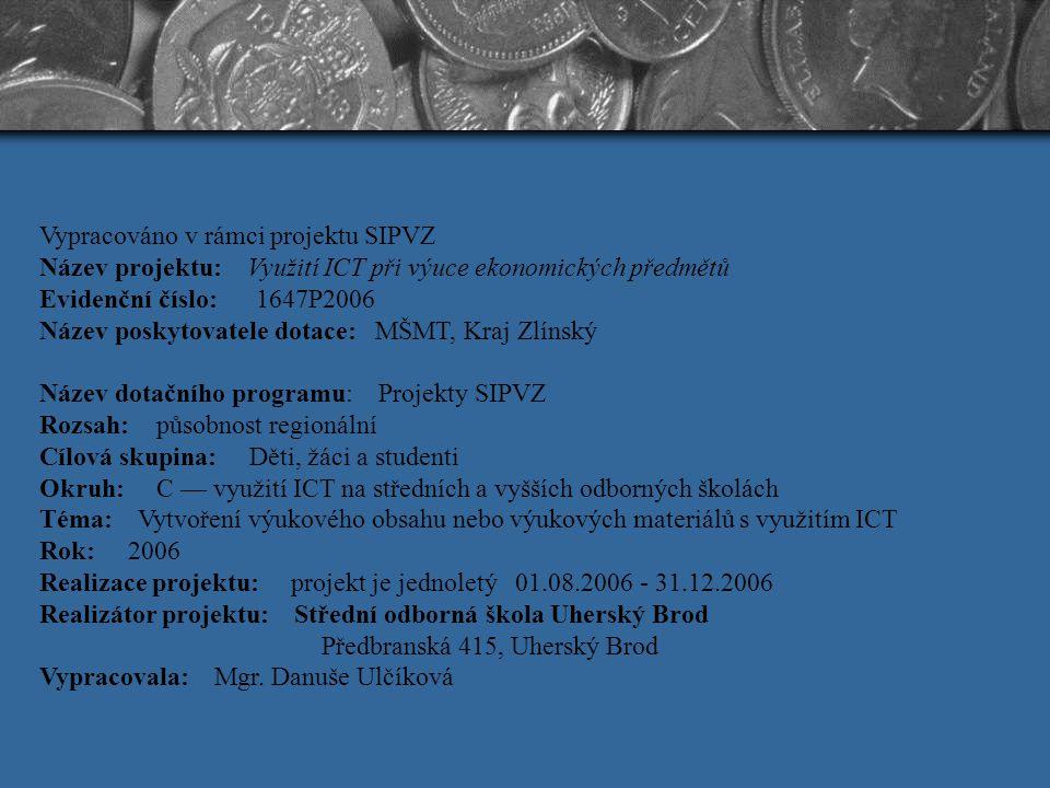 Vypracováno v rámci projektu SIPVZ