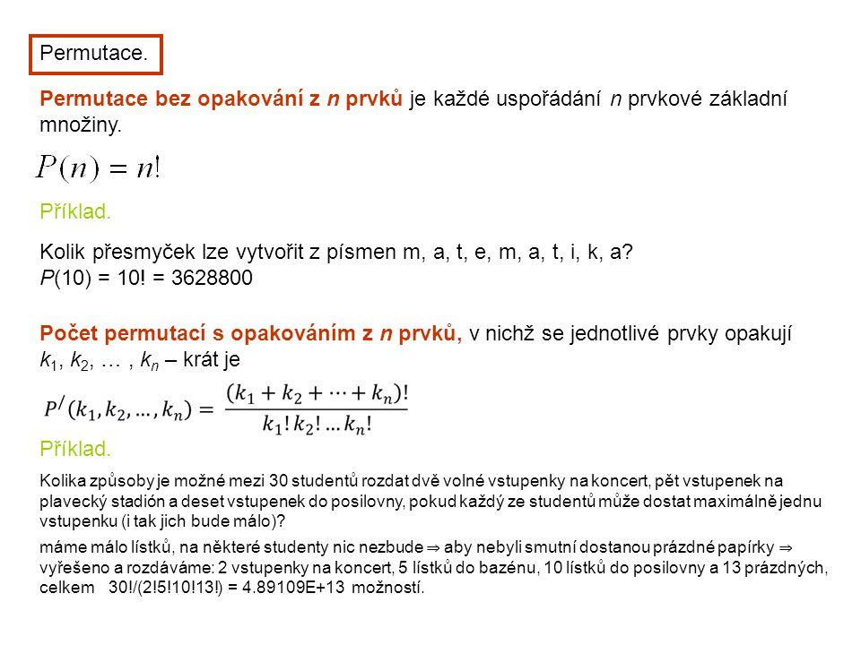 Kolik přesmyček lze vytvořit z písmen m, a, t, e, m, a, t, i, k, a