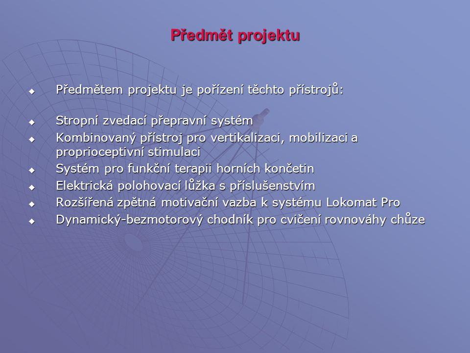 Předmět projektu Předmětem projektu je pořízení těchto přístrojů: