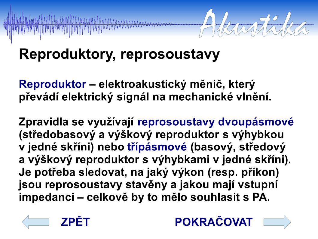 Reproduktory, reprosoustavy