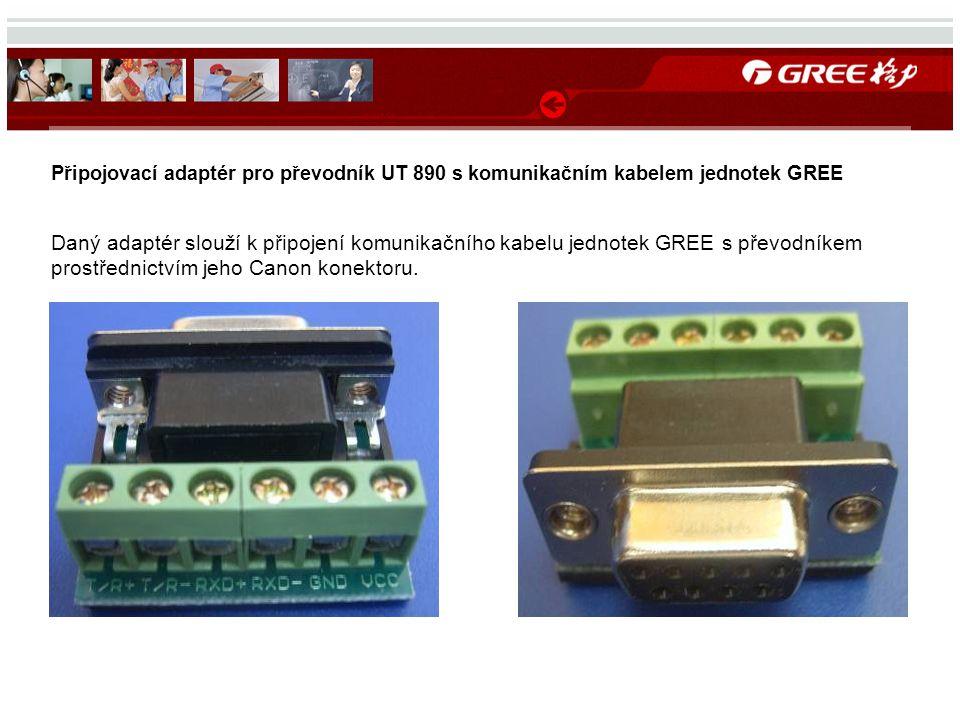 Připojovací adaptér pro převodník UT 890 s komunikačním kabelem jednotek GREE