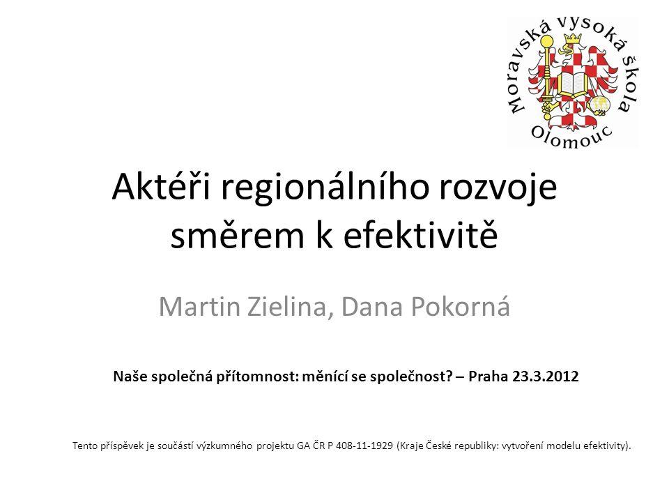 Aktéři regionálního rozvoje směrem k efektivitě