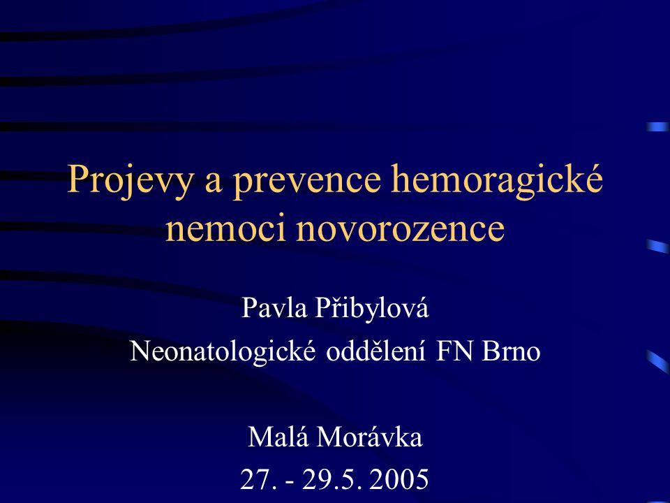 Projevy a prevence hemoragické nemoci novorozence