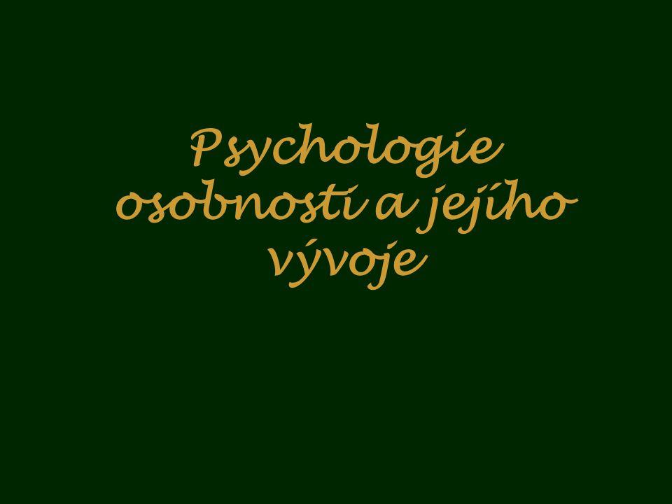 Psychologie osobnosti a jejího vývoje