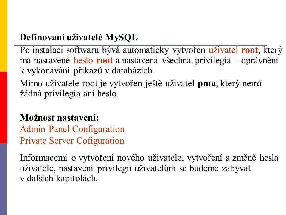 Definovaní uživatelé MySQL