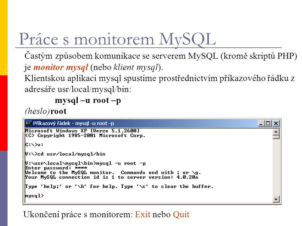 Práce s monitorem MySQL