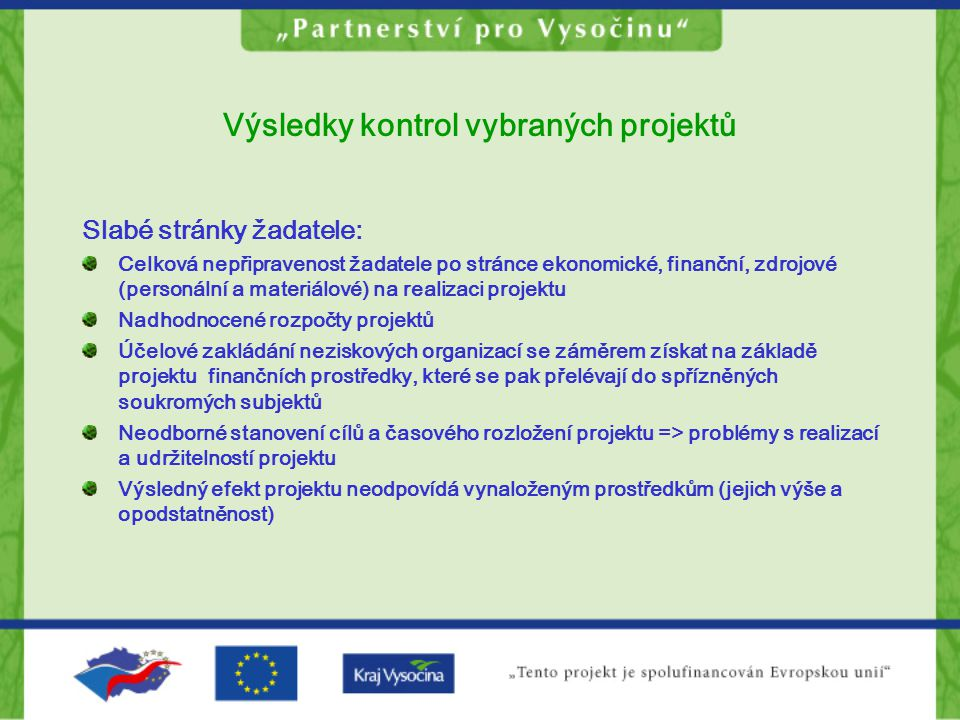 Výsledky kontrol vybraných projektů