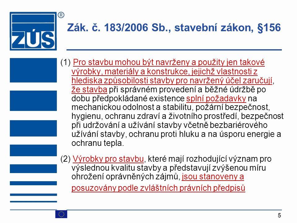 Zák. č. 183/2006 Sb., stavební zákon, §156