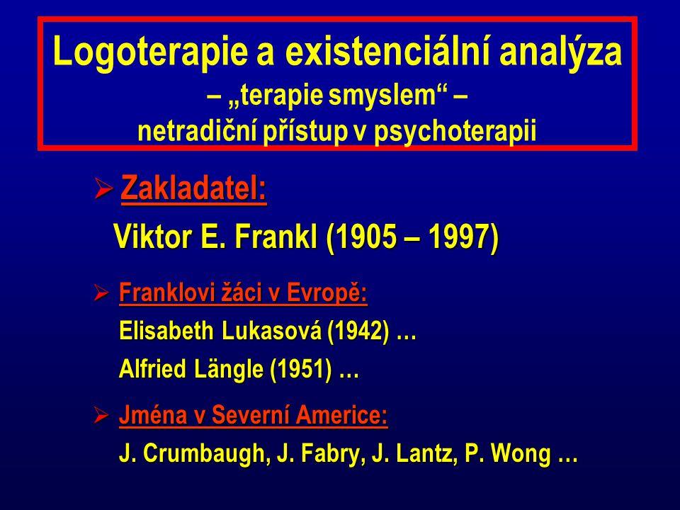 """Logoterapie a existenciální analýza – """"terapie smyslem – netradiční přístup v psychoterapii"""
