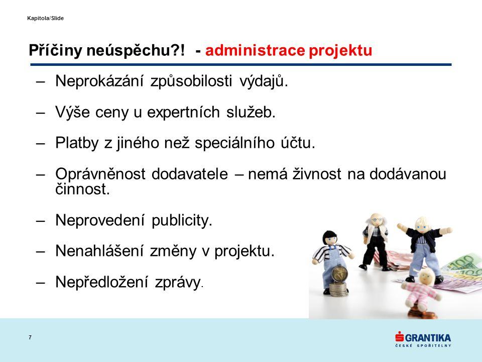 Příčiny neúspěchu ! - administrace projektu