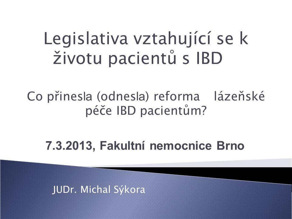 Legislativa vztahující se k životu pacientů s IBD