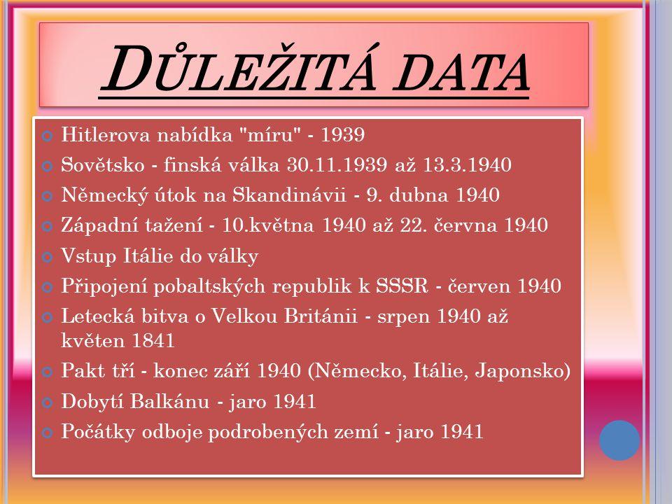 Důležitá data Hitlerova nabídka míru - 1939