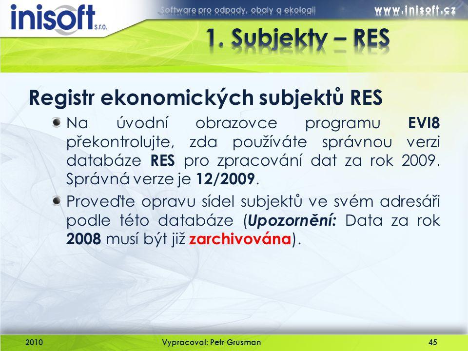 1. Subjekty – RES Registr ekonomických subjektů RES