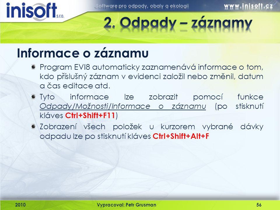2. Odpady – záznamy Informace o záznamu