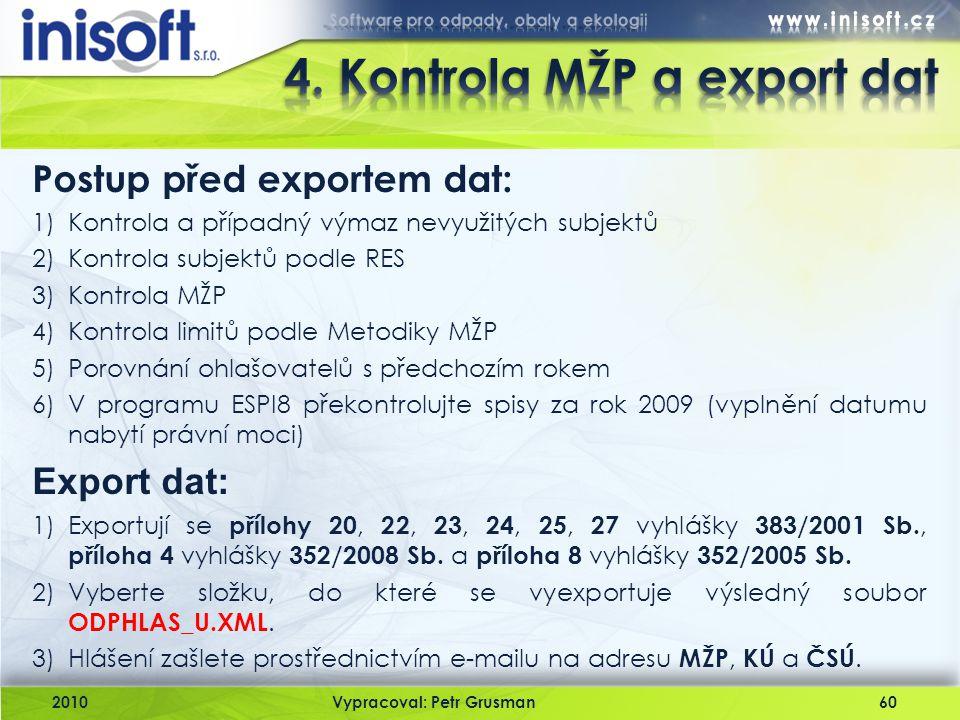4. Kontrola MŽP a export dat