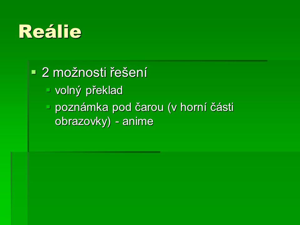 Reálie 2 možnosti řešení volný překlad