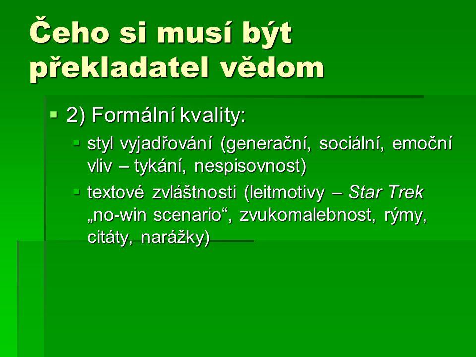 Čeho si musí být překladatel vědom