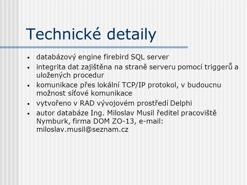Technické detaily databázový engine firebird SQL server